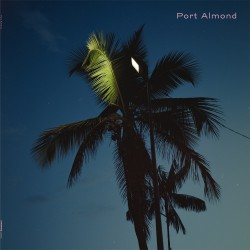 Port Almond  -- dto