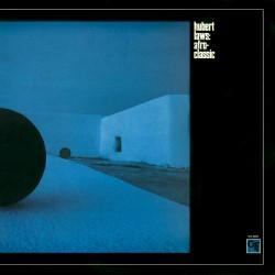 Hubert Laws  -- Afro Classic