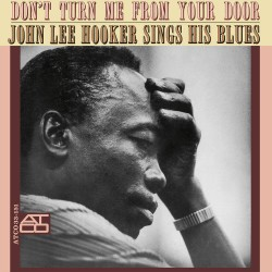 John Lee Hooker  -- Don't...