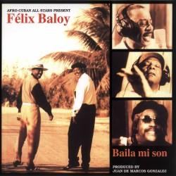 Felix Baloy  -- Baila Mi Son