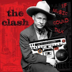 The Clash  -- If Music...