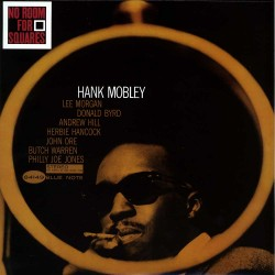 Hank Mobley  -- No Room For...