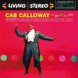 Cab Calloway  -- Hi De Hi...