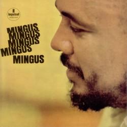 Charles Mingus  -- Mingus,...