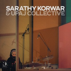 Sarathy & Upaj Collective...