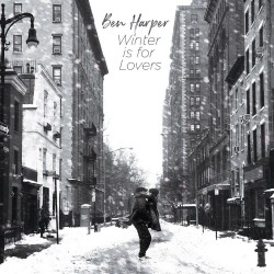 Ben Harper  - Winter Is For...