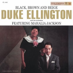 Duke Ellington Mahalia...