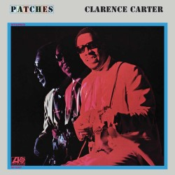 Clarence Carter  -- Patches